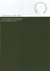 Katalog »Lend Me Your Ear«