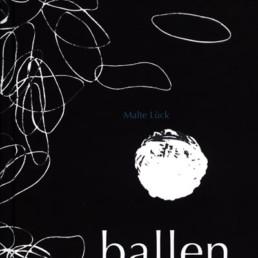Katalog »ballen« Malte Lück